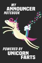 My Announcer Notebook Powered By Unicorn Farts