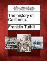 The History of California.