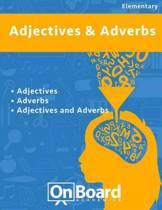 Ajectives and Adverbs