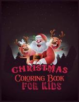 Christmas Coloring Book For Kids: 50 Christmas Coloring Pages for Kids activity book- Ages 1-3, Ages 2-4, Preschool (Coloring Books for Toddlers)