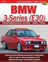 BMW 3-Series (E30) Performance Guide 1982-1994