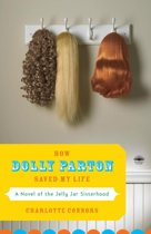 How Dolly Parton Saved My Life