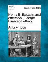 Henry B. BASCOM and Others vs. George Lane and Others