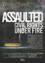 Assaulted: Civil Rights..