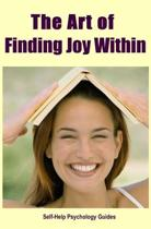 The Art of Finding Joy Within