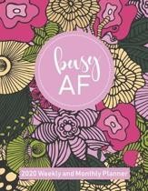 Busy AF 2020 Weekly and Monthly Planner