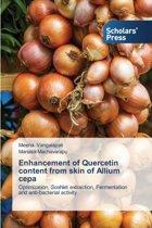 Enhancement of Quercetin Content from Skin of Allium Cepa