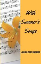 With Summer's Songs