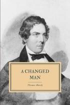A Changed Man: And Other Stories