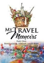 My Travel Memoirs