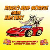 Ringo and Norbie Save Easter
