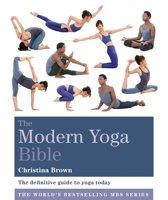 The Modern Yoga Bible
