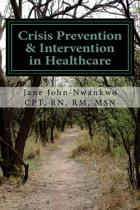 Crisis Prevention & Intervention in Healthcare