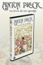 Anton Pieck - Een Leven Als Een Spr