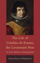 The Life of Catalina de Erauso, the Lieutenant Nun