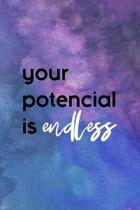 Your Potential Is Endless: All Purpose 6x9'' Blank Lined Notebook Journal Way Better Than A Card Trendy Unique Gift Starry Night Comfort Zone