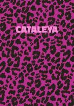 Cataleya: Personalized Pink Leopard Print Notebook (Animal Skin Pattern). College Ruled (Lined) Journal for Notes, Diary, Journa