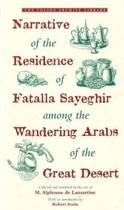 Narrative of the Residence of Fatalla Sayeghir Among the Wandering Arabs of the Great Desert