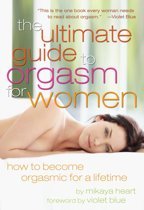 The Ultimate Guide to Orgasm for Women