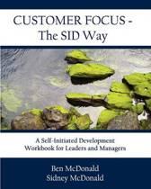 Customer Focus - The Sid Way