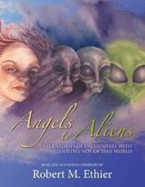 Angels to Aliens