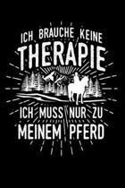 Therapie? Lieber Pferde