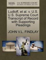 Ludloff, Et Al. V. U.S. U.S. Supreme Court Transcript of Record with Supporting Pleadings
