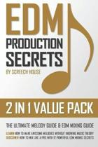 Edm Production Secrets (2 in 1 Value Pack)