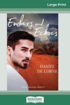 Embers and Echoes (16Pt Large Print Edition)