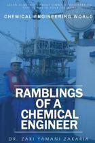 Ramblings of A Chemical Engineer: Learn something about chemical engineering that is not inside your textbook. Explore interesting, challenging, intri