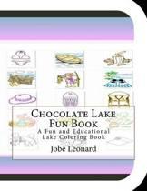 Chocolate Lake Fun Book