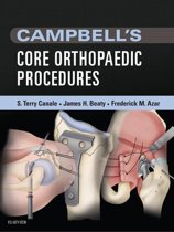 Campbell's Core Orthopaedic Procedures E-Book