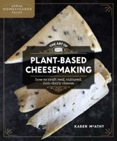 The Art of Plant Based Cheesmaking
