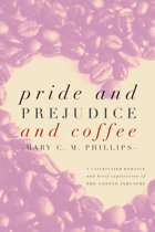 Pride and Prejudice and Coffee