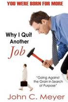 Why I Quit Another Job