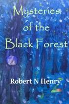Mysteries of the Black Forest