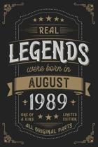 Real Legends were born in August 1989