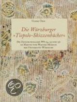 """Die Würzburger """"Tiepolo-Skizzenbücher"""". Die Zeichnungsalben WS 134, 135 und 136 im Martin-von-Wagner-Museum der Universität Würzburg"""