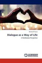 Dialogue as a Way of Life