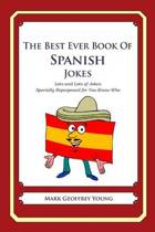 The Best Ever Book of Spanish Jokes