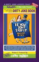 If You Don't Stop It... You'll Go Blind! - The Movie Dirty Joke Book