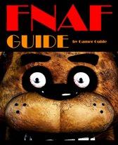 FNAF The Gamer Guide