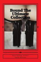 Bound The Ultimate Collection