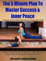 Yoga Anatomy, Yoga As Medicine, Yoga Back Pain & Yoga Basics