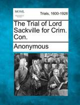 The Trial of Lord Sackville for Crim. Con.