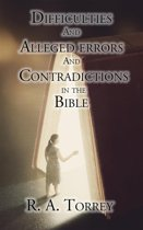 Difficulties and Alleged Errors and Contradictions in the Bible