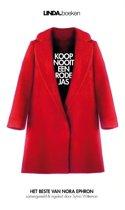 Koop nooit een rode jas