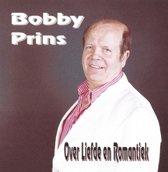 BOBBY PRINS - Over liefde en romantiek