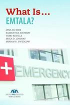 What Is...Emtala?