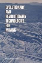 Evolutionary and Revolutionary Technologies for Mining